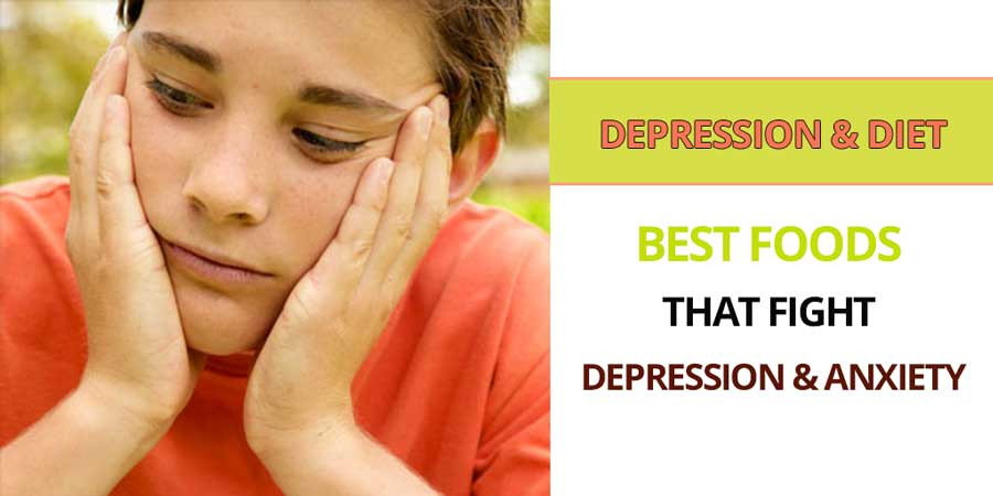 Best foods to fight or helpt with depression and anxiety