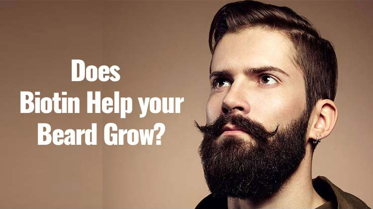 Biotin For Beard Growth Reviews Pills Tablets Cream