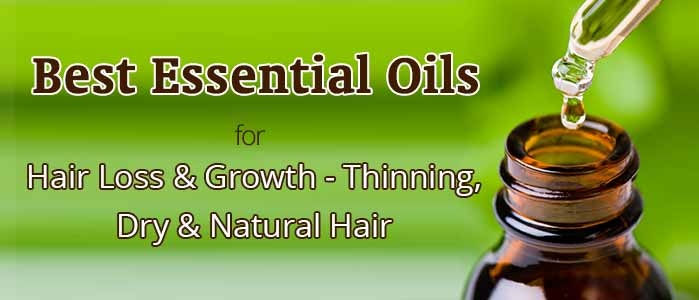 Best Essential Oils for Hair Growth, Loss- Dry, Thinning