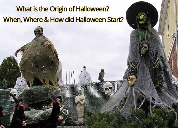 What is the Origin of Halloween? When, Where & How did Halloween Start